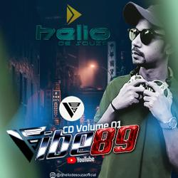 [ Dance Mix ] CD Vibe89 Vol.01 (DJ Helio De Souza 2021)